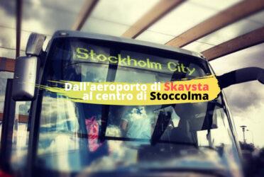 Dall'aeroporto di Skavsta a Stoccolma