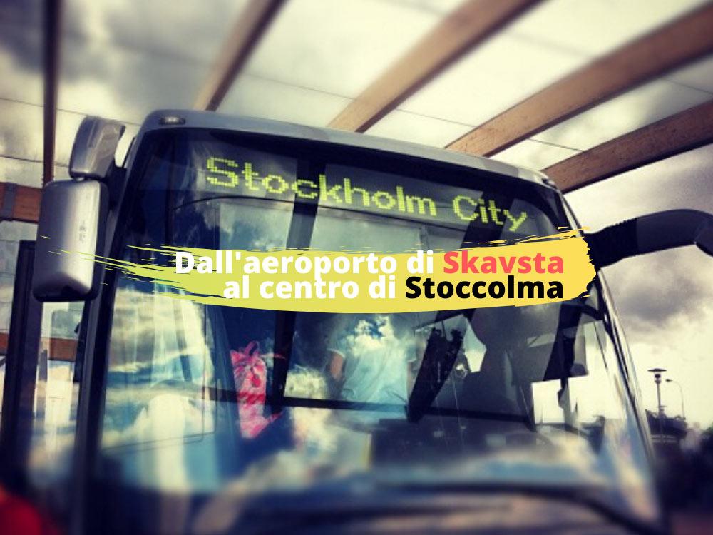Dall'aeroporto di Skavsta a Stoccolma centro