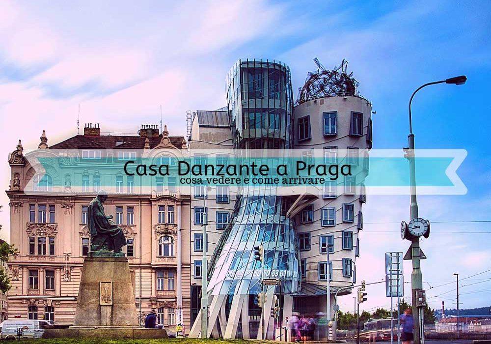 Casa danzante a Praga cosa vedere e come arrivare