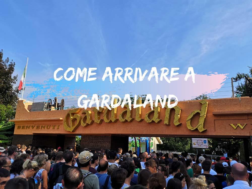 Come arrivare a Gardaland