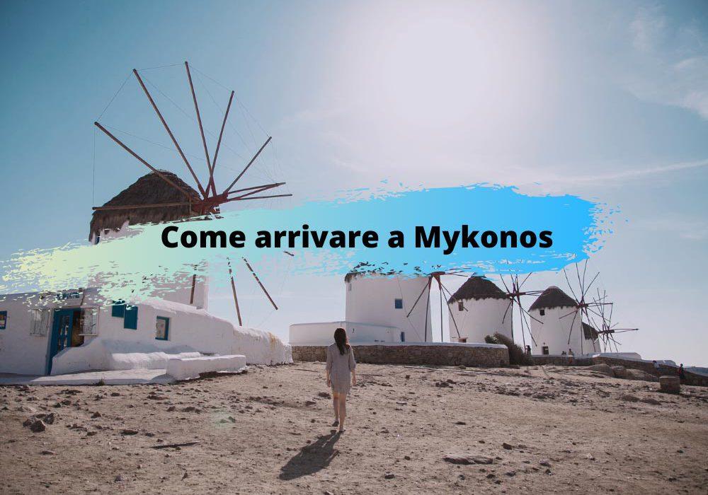 Come arrivare a Mykonos voli traghetti e info
