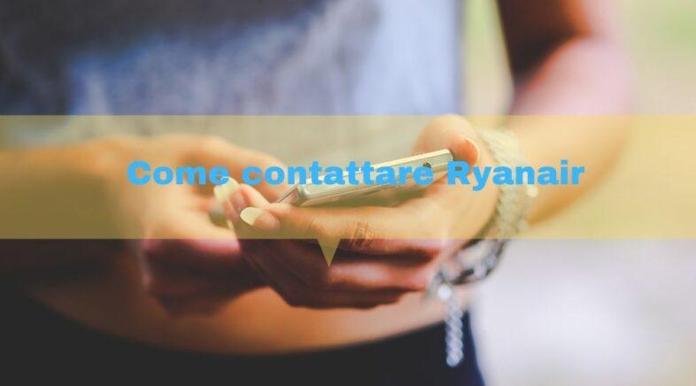 Come contattare Ryanair metodi e costi