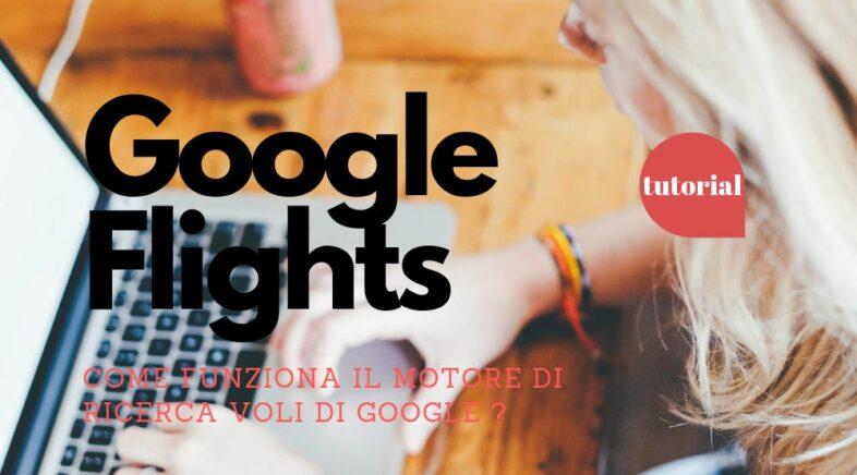 Google Voli come funziona la ricerca dei voli