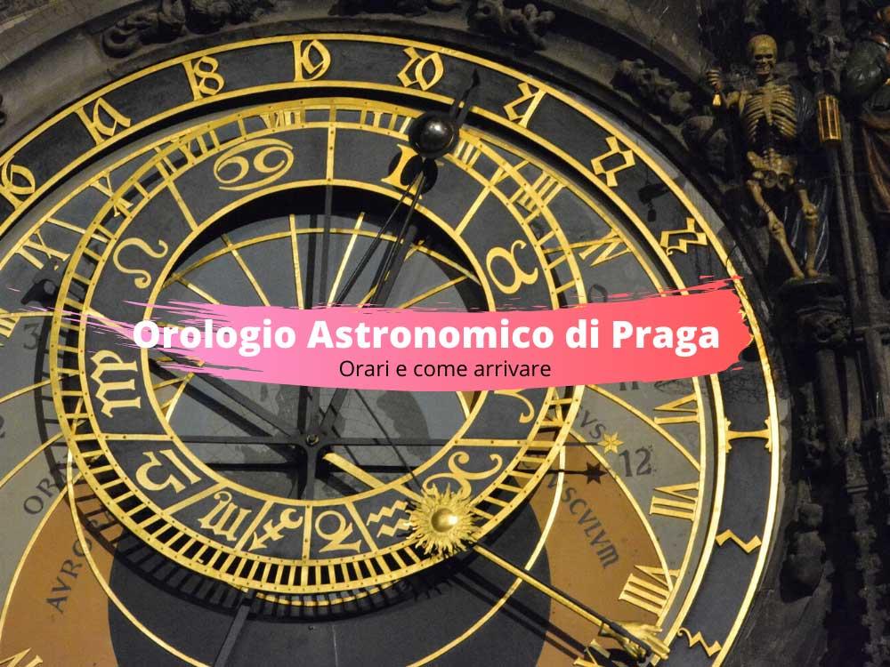 Orologio Astronomico di Praga orari e come arrivare