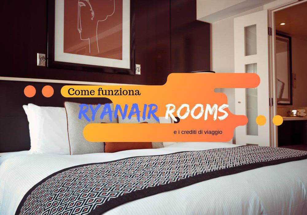 Ryanair Rooms come prenotare un hotel e volare gratis