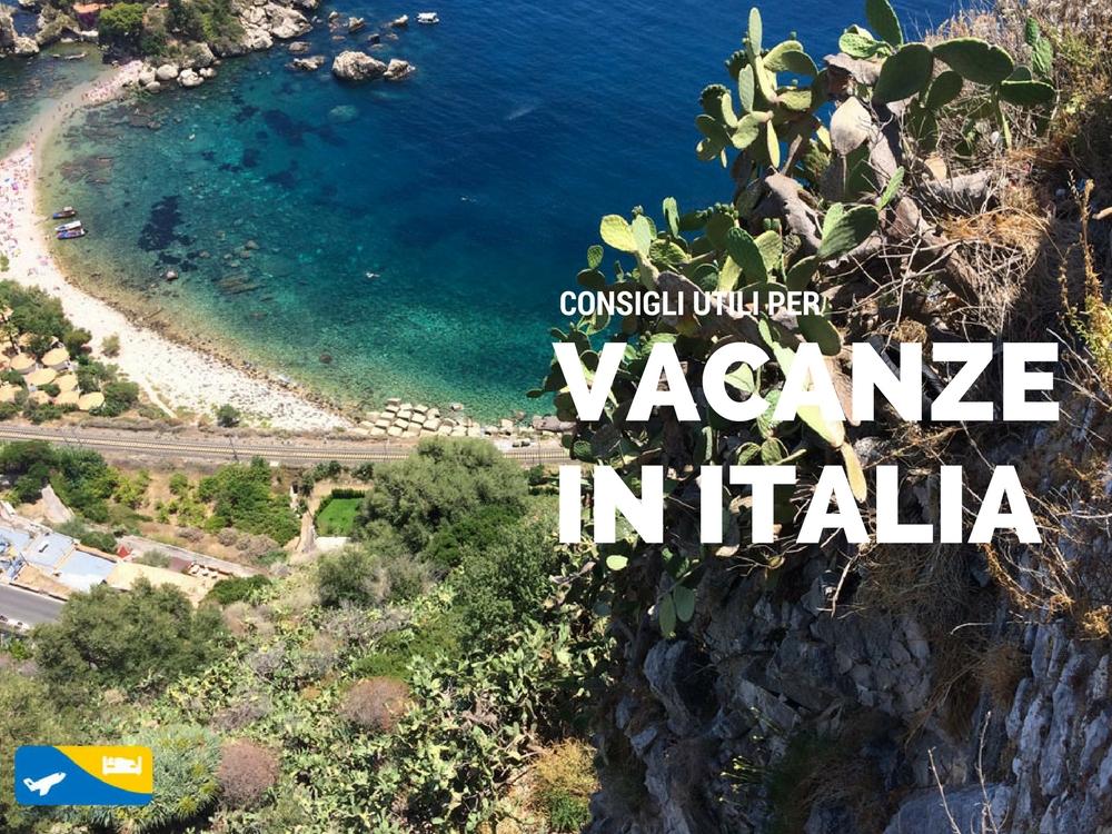 Vacanze in Italia: alcuni consigli dove andare