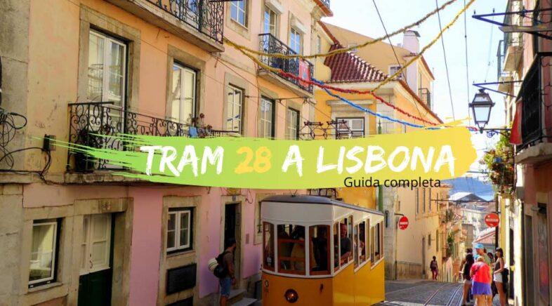 Tram 28 a Lisbona prezzi orari e guida completa