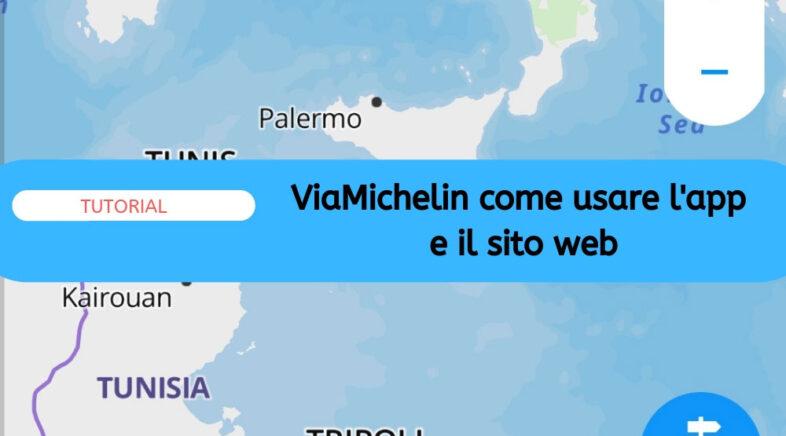SCARICA MAPPE VIAMICHELIN