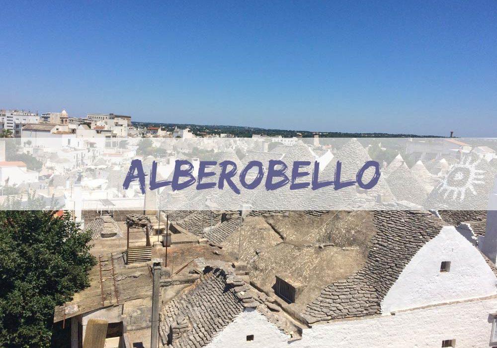 Alberobello in un giorno cosa vedere e cosa fare
