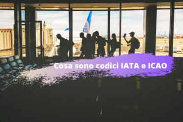 Codici Aeroportuali IATA e ICAO