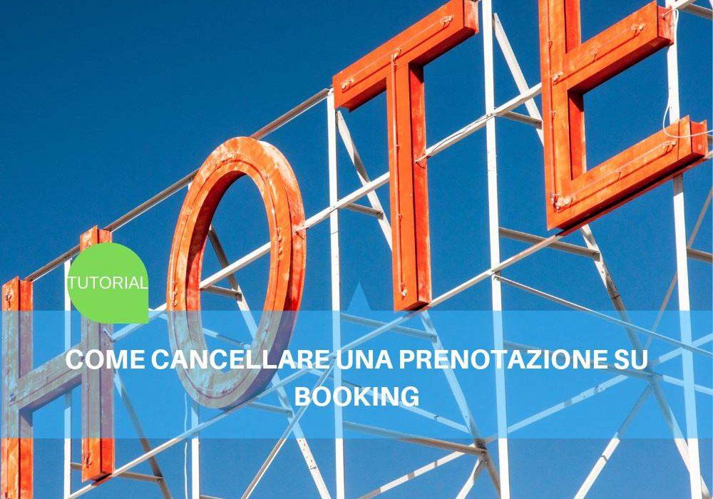 Come cancellare una prenotazione su Booking