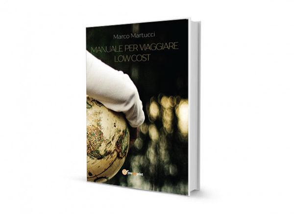 Vuoi viaggiare low cost? Arriva il manuale in libreria