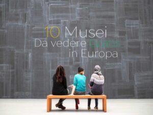 Musei gratis in Europa
