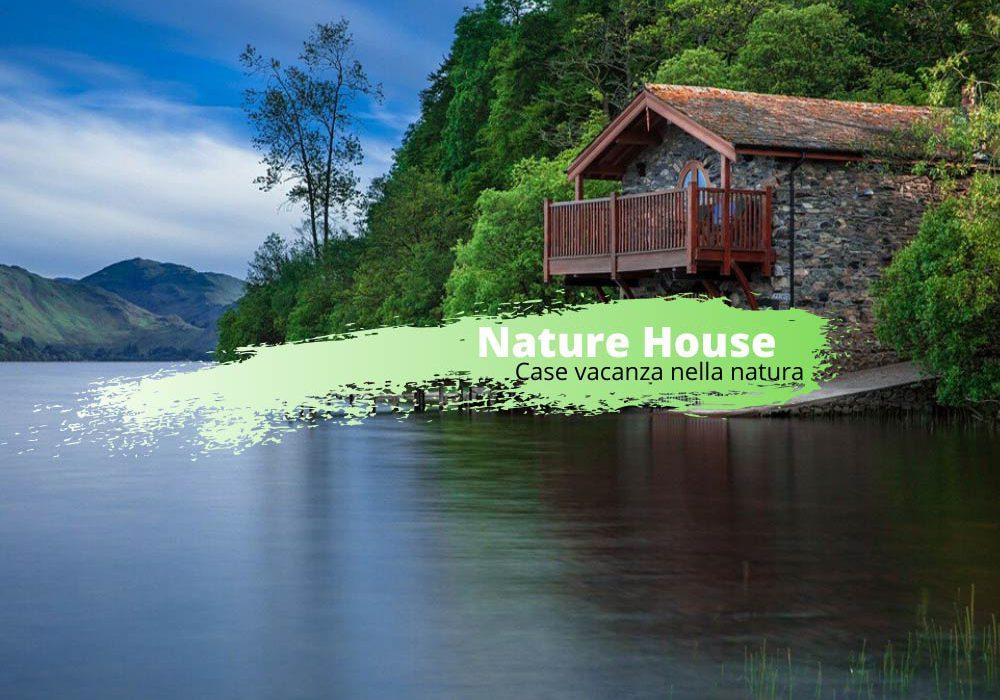 Naturehouse: case vacanza nella natura