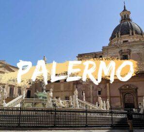 Cosa vedere a Palermo in un giorno itinerario e info