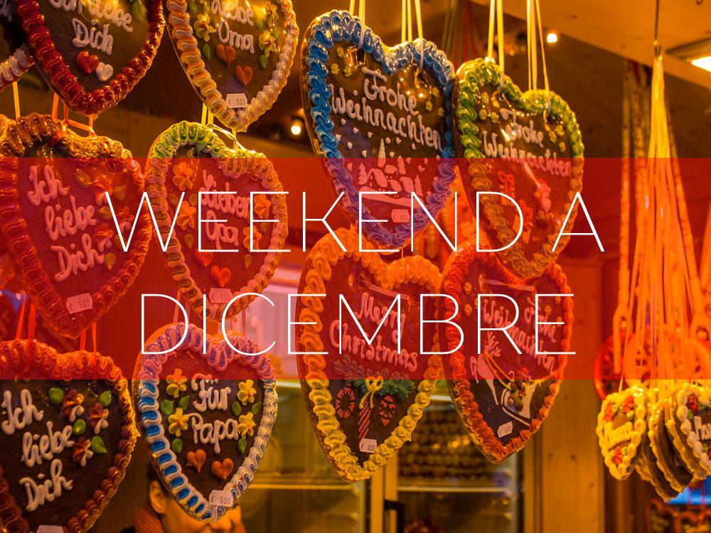 Weekend a Dicembre tra mercatini e città d'arte